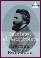 Bartleby, el escribiente (Grandes Clásicos)
