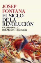 El siglo de la revolución (Serie Mayor)