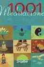 1001 meditaciones (Libros Ilustrados (grijalbo))