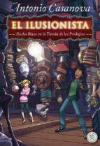 El ilusionista, Nasha Blaze en la tienda de los prodigios (El planeta de los sueños)