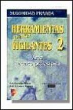 HERRAMIENTAS PARA VIGILANTES: AREA TECNICO-PROFESIONAL