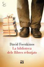 La biblioteca dels llibres rebutjats (El Balancí)