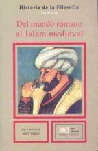 DEL MUNDO ROMANO AL ISLAM MEDIEVAL (9ª ED.)