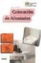 COLOCACION DE ALICATADOS (3ª ED.)