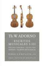ESCRITOS MUSICALES I-III(OBRA COMPLETA, 16)