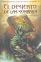 Desierto de las sombras, el (Timun Mas Libro Aventura)