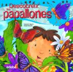 DESCUBREIX EL MON DE LES PAPALLONES