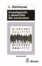 INVESTIGACION Y DESARROLLO DEL CURRICULUM (4ª ED.)