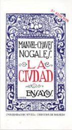 LA CIUDAD (3ª ED.)