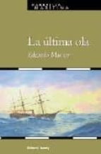 La Última Ola (Narrativa Marítima)