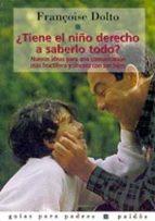 ¿TIENE EL NIÑO DERECHO A SABERLO TODO? (4ª ED.)
