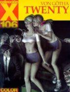 TWENTY (CX 106)