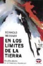 EN LOS LIMITES DE LA TIERRA: (DESAFIOS ALPINOS HIMALAYA-KARAKORUM )