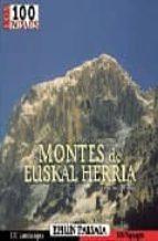 LOS 100 PAISAJES DE MONTES DE EUSKAL HERRIA: EHUN PAISAIA