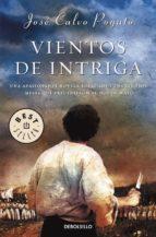 Vientos de intriga: Una apasionante novela sobre los tumultuosos meses que precedieron al 2 de mayo (BEST SELLER)