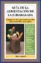 GUIA DE LA ALIMENTACION DE LA EMBARAZADA