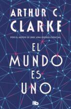 El Mundo Es Uno (B DE BOLSILLO)