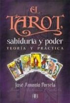 EL TAROT, SABIDURIA Y PODER: TEORIA Y PRACTICA (3ª ED.)