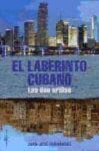 EL LABERINTO CUBANO