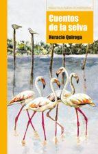 Cuentos de la selva (Biblioteca Nueva de Aventuras)