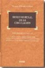 DERECHO PENAL DE LA CIRCULACION, 2ª ED.