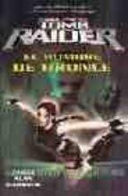 Tomb raider. el hombre de bronce