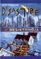 Desastre y resistencia