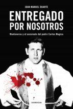 ENTREGADO POR NOSOTROS (EBOOK)