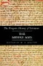 THE PENGUIN HISTORY OF LITERATURE: THE MIDDLE AGES