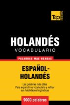 VOCABULARIO ESPAÑOL-HOLANDÉS - 9000 PALABRAS MÁS USADAS (EBOOK)