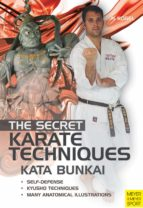 The Secret Karate Techniques - Kata Bunkai (English Edition)