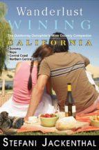 WANDERLUST WINING CALIFORNIA (EBOOK)