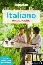 Italiano para el viajero (Guías para conversar Lonely Planet)