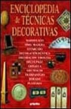 ENCICLOPEDIA DE TECNICAS DECORATIVAS
