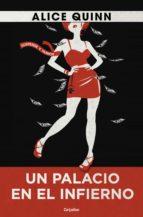 Un Palacio En El Infierno: En El País De Rosie Maldonne