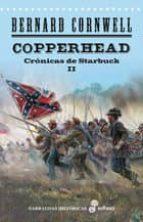 Copperhead. Las crónicas de Starbuck II (Narrativas Historicas)