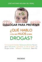 ¿Qué hablo con mis hijos sobre drogas? (Libro Práctico)
