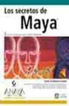 LOS SECRETOS DE MAYA (DISEÑO Y CREATIVIDAD)(INCLUYE CD)