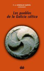 LOS PUEBLOS DE LA GALICIA CÉLTICA (EBOOK)