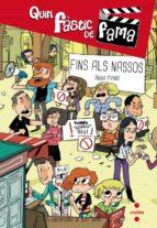 Fins Els Nassos (¡Qué Asco De Fama!)