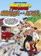 MAGOS DEL HUMOR Nº 139: MARRULLERIA EN LA ALCALDIA