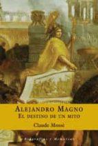(PE)ALEJANDRO MAGNO: EL DESTINO DE UN MITO