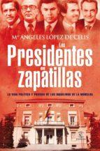 LOS PRESIDENTES EN ZAPATILLAS (EBOOK)