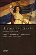 EPOCA CONTEMPORANEA: ESPAÑA 1808-2004 (VOL.6)