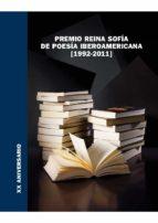 Premio Reina Sofía de Poesía Iberoamericana (1992-2011): XX Aniversario