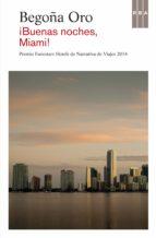 !Buenas Noches, Miami! (CRÓNICA)