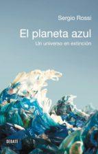 El Planeta Azul: Un Universo En Extinción