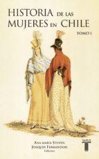 Historia de las mujeres en Chile Tomo I: xx