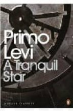 A Tranquil Star: Unpublished Stories (Penguin Modern Classics)