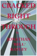 Cracked Right Through (English Edition)